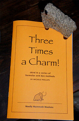 THREE TIMES A CHARM dye formula book for rug hooking NEW DYE BOOKLET!!!