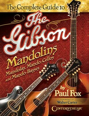 The Complete Guide to the Gibson Mandolins Book NEW 000202348