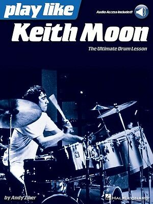 Play like Keith Moon The Ultimate Drum Lesson Book with Online Audio 000148086
