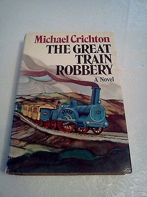 The Great Train Robbery by Michael Crichton - 1st Edition - REDUCED