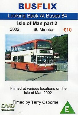 Looking Back at Buses 84 Isle of Man Part 2 - 2002