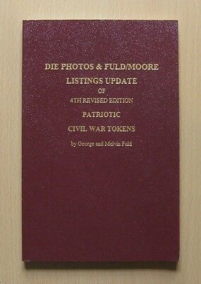 Fuld Patriotic Civil War Tokens 4th Revised Edition Photos and Listing Update
