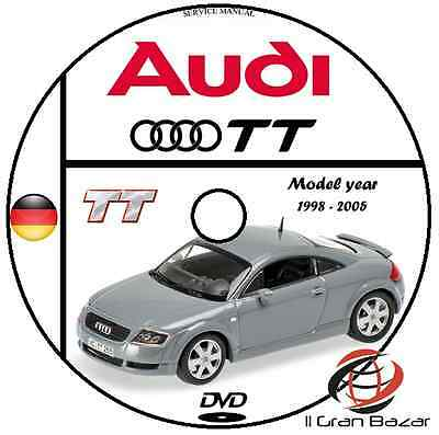 Manuale Officina Audi Tt My 1998 - 2005 Service Manual Workshop Manual Cd Dvd