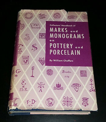 Collectors Handbook of Marks & Monograms on Pottery & Porcelain by W Chaffers