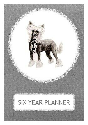 Chinese Crested Dog Show Six Year Planner/Diary by Curiosity Crafts 2017-2022