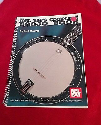 MEL BAY'S COMPLETE BANJO BOOK, by Neil Griffin; 1989