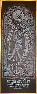 2007 High on Fire - Austin Silkscreen Concert Poster S/N by Jared Connor