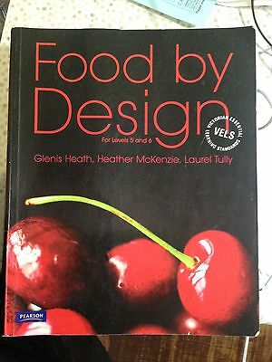 Food By Design For Levels 5 And 6