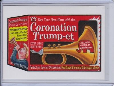 Topps GPK disg-Race to the White House 133: Wacky Packages: Coronation Trump-et