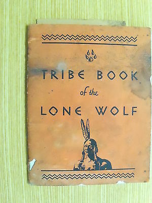 Tribe Book of the Lone Wolf. Probably produced by Wrigley's  Gum. Free  Post