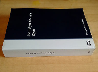 IDS: Maternity and Parental Rights 2015  Employment Law Handbook - 9780414049857