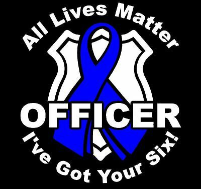 OFFICER I'VE GOT YOUR SIX 2 COLOR Window Sticker Vinyl Decal Large BLUE RIBBON