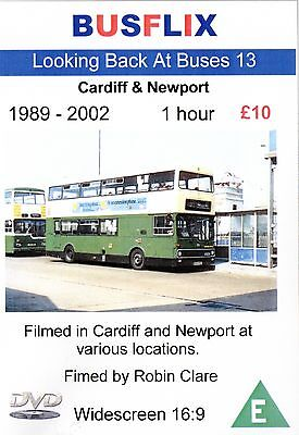 Looking Back at Buses 13 Cardiff & Newport 1989 - 2002