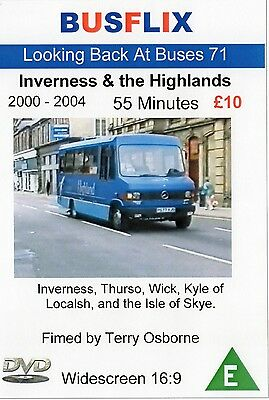 Looking Back at Buses 71 Inverness & the Highlands 2000 - 2004