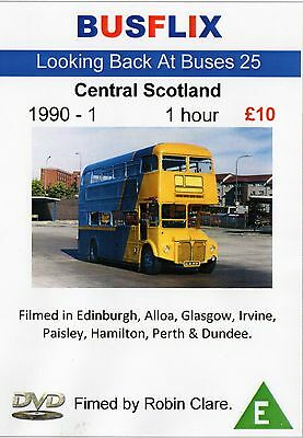Looking Back at Buses 25 Central Scotland 1990 - 1991
