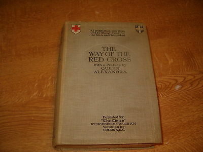 THE WAY OF THE RED CROSS, E. CHARLES VIVIAN and J.E. HODDER WILLIAMS, 1915