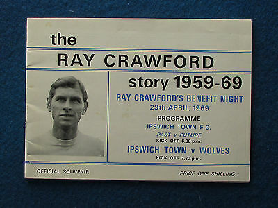 Ipswich Town v Wolves - 29/4/69 - Ray Crawford Testimonial Programme