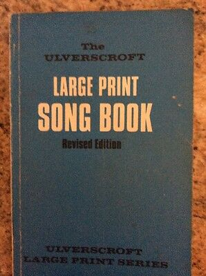 The Ulverscroft Large Print Song Book, 1978