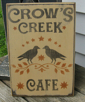 Primitive Country Crows Creek Cafe Sign