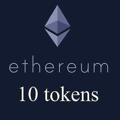 10 Ethereum Tokens Ether is the Bitcoin 2.0 Blockchain Crypto-Currency AltCoin