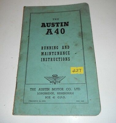 427 -  The Austin A 40 - Running & Maintenance Instructions - May 1948