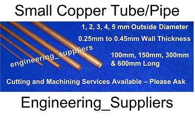Small Copper Tube Pipe 1, 2, 3, 4 & 5mm OD 0.25 & 0.45mm thk wall Various Length