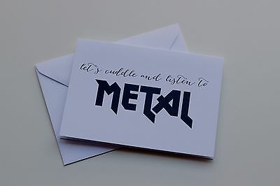 Let's Cuddle and Listen to Metal Birthday, Just Because Card
