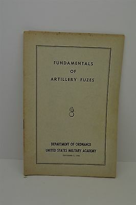 WWII Ear Military Academy West Point Book - Fundamentals of Artillery Fuzes