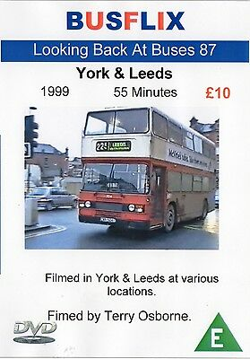 Looking Back at Buses 87 York & Leeds 1999 - 55 minutes
