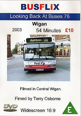 Looking Back at Buses 76 Wigan 2003 - 54 Minutes