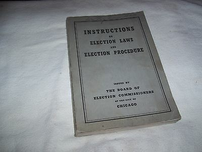 Vintage Book Instructions Election Laws Procedure Board of Commissioners Chicago