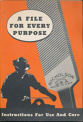 Nicholson File for Every Purpose Instructions Use & Care Vtg Brochure Ad Catalog
