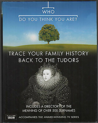Who Do You Think You Are Family Tree / Hiostory by Anton Gill & Nick Barratt HB