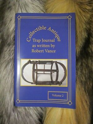 Vance's Antique Trap Journals Volume 2 / New for 2017 Newhouse