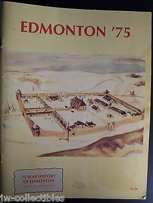 1975 EDMONTON, ALBERTA 75 Years of History Publication 104 Pages of Pictures!