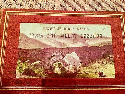 1868 Views of the Bible Lands: Syria and Mount Lebanon