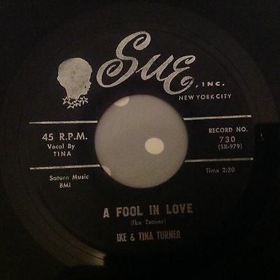 Ike & Tina Turner-A Fool In Love/the Way You Love Me-Sue 730. Vg+