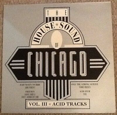 THE HOUSE SOUND OF CHICAGO VOLUME 3 Acid Tracks