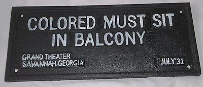 "LG Cast Iron Segregation Sign ""Colored Must Sit In Balcony""1931 Savannah Georgia"