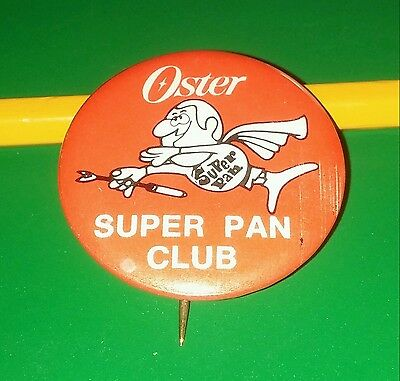 Vtg OSTER Super Pan (Fan) Club PROMO PIN Button Badge~~RACINE (WI) Lot SUNBEAM