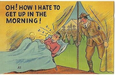 WWII Original 1940s Linen Army Comic PC- Oh How I Hate to Get Up in the Morning!