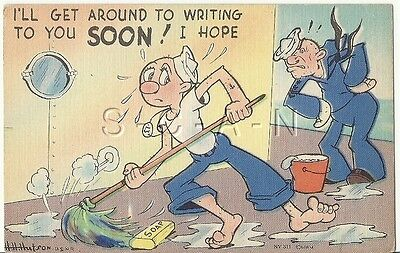 WWII Original 1940s Linen Navy Comic PC- I'll get Around to Writing Soon- I Hope
