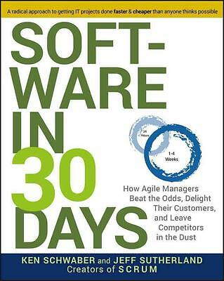 NEU Buch Software in 30 days Creators of SCRUM Ken Schwaber Jeff Sutherland agil