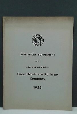 Vintage Great Northern Railway 64th Annual Report Statistical Supplement 1952