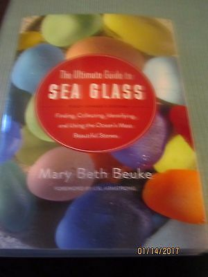 The Ultimate Guide To Sea Glass-Mary Beth Beuke