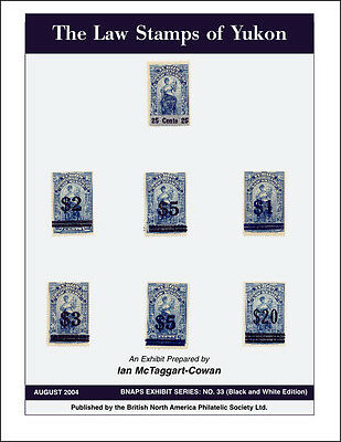 The Law Stamps of Yukon 1902-1971: Their Development and Use [B&W]