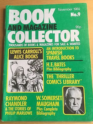 Book and Magazine Collector, Vol 9, Nov 1984; Lewis Carroll; Chandler; Maugham