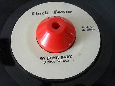 DELROY WILSON SO LONG BABY /CLOCK TOWER RDS 1970s
