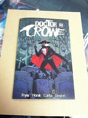 Doctor Crowe #1 cover B.215 Ink.First printing.