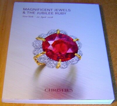 CHRISTIE'S  Magnificent Jewels & The Jubilee Ruby ~ 2016